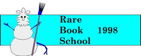 Rare Book School Winter 1998