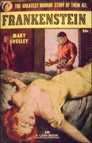 """The greatest horror story of them all,"" according to the cover of this 1953 mass-market paperback edition of ""Frankenstein."""